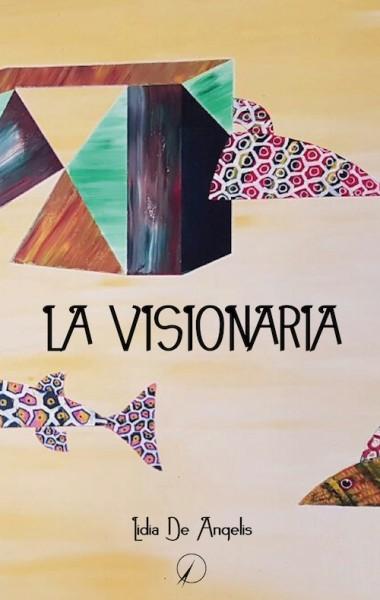 La visionaria