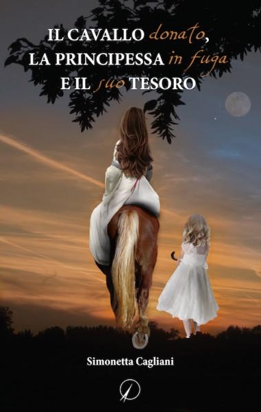 Il cavallo donato, la principessa in fuga e il suo tesoro