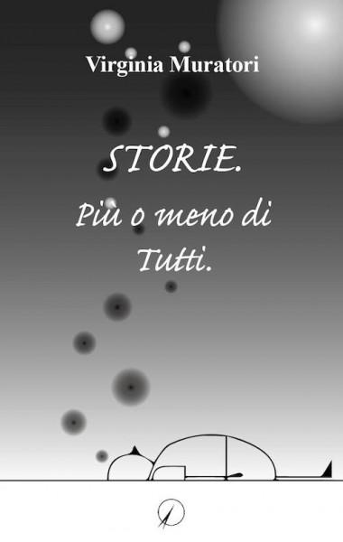 Storie. Più o meno di tutti