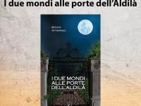 Presentazione del romanzo I due mondi alle porte dell'Aldilà