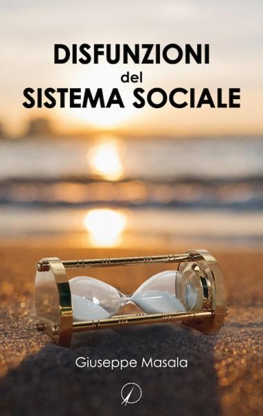 disfunzioni del sistema sociale - giuseppe masala
