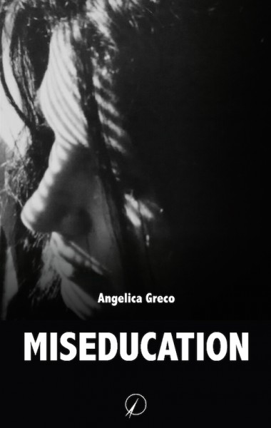 miseducation - angelica greco