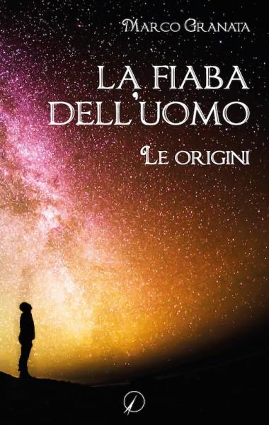 La fiaba dell'uomo – le origini