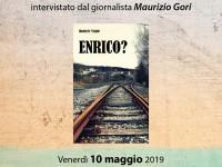 """Presentazione del romanzo """"Enrico?"""" di Daniele Vriale"""