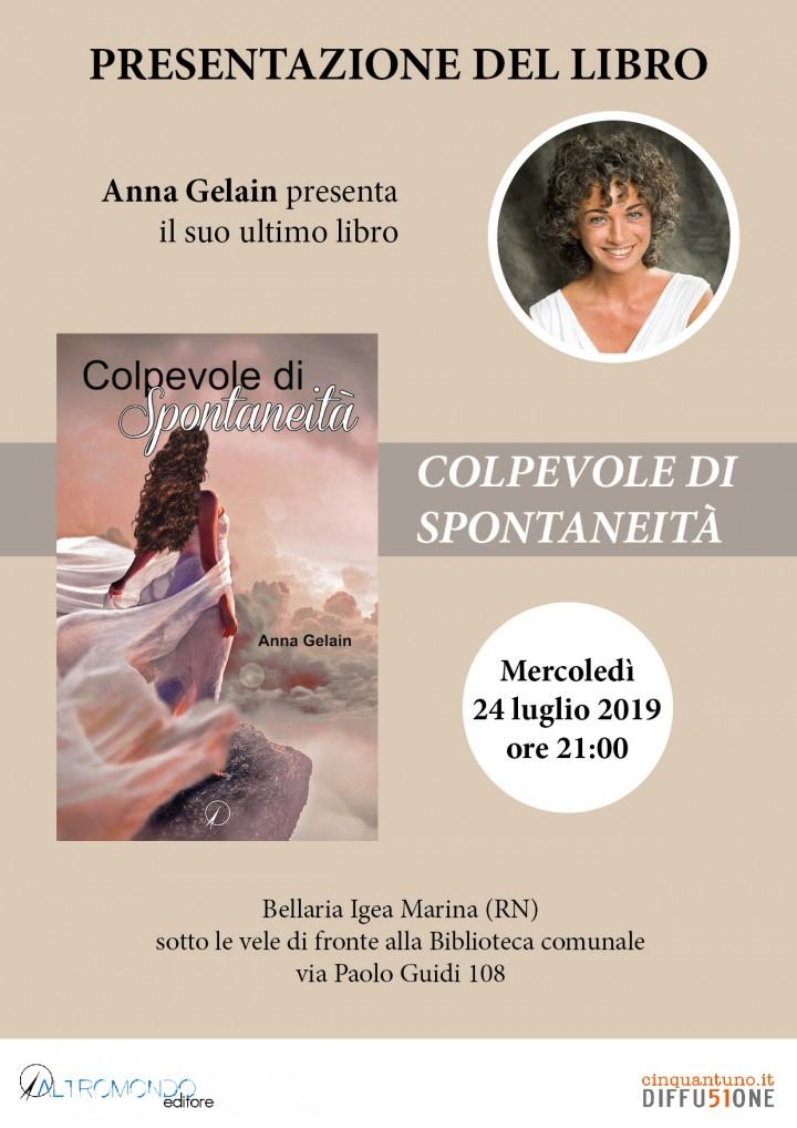 """Presentazione del libro: """"Colpevole di spontaneità"""" di Anna Gelain"""