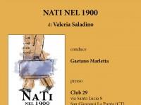 """Presentazione di """"Nati nel 1900"""" di Valeria Saladino"""