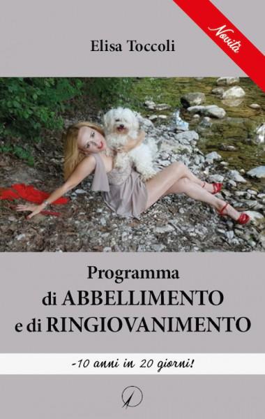 Elisa Toccoli_Programma di abbellimento e di ringiovanimento