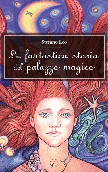 La fantastica storia del palazzo magico