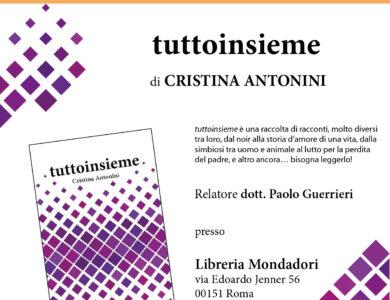 """Presentazione del libro """"tuttoinsieme"""" di Cristina Antonini"""