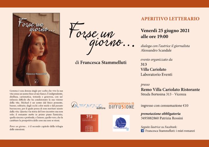 """Aperitivo letterario: """"Forse un giorno…"""" di Francesca Stamelluti"""
