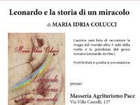 """Presentazione del libro """"Leonardo e la storia di un miracolo"""" di Maria Idria Colucci"""