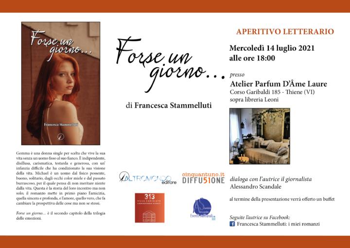 """Aperitivo letterario: Francesca Stammelluti presenta """"Forse un giorno…"""""""