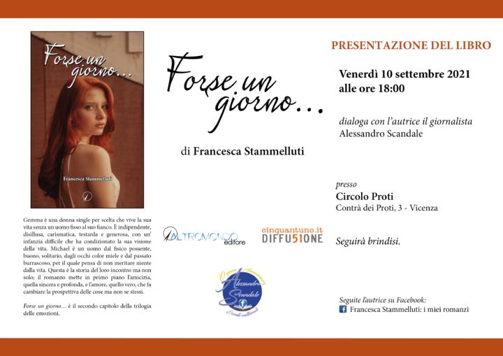 """Francesca Stammelluti presenta """"Forse un giorno…"""""""